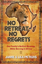 Jamie & Lee Peters Book, No Retreat – No Regrets