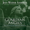 Guardian Angels, Joan Wester Anderson