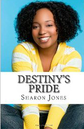 Destiny's Child by Christian Author, Sharon Jones